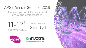 APSE Annual Seminar New Municipalism: Delivering for local people and local economies. 11th to 12th September 2019. Visit Invotra at stand 21
