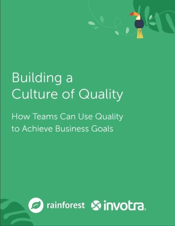 Written text of Building a Culture of Quality How Teams Can Use Quality to Achieve Business Goals with rainforest and invotra logos