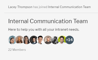 Notification of user joining the internal communications team group showing a one line description and images of the group's members